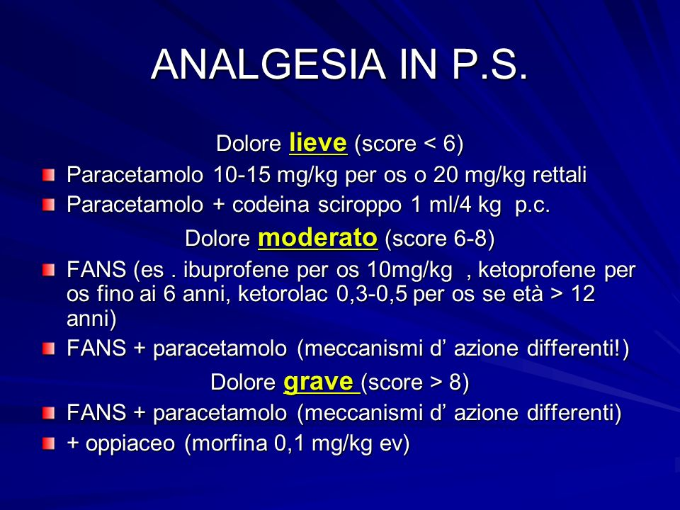 ANALGESIA IN P.S. Dolore lieve (score < 6)