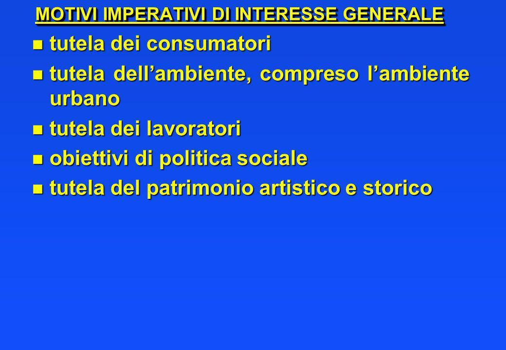 MOTIVI IMPERATIVI DI INTERESSE GENERALE