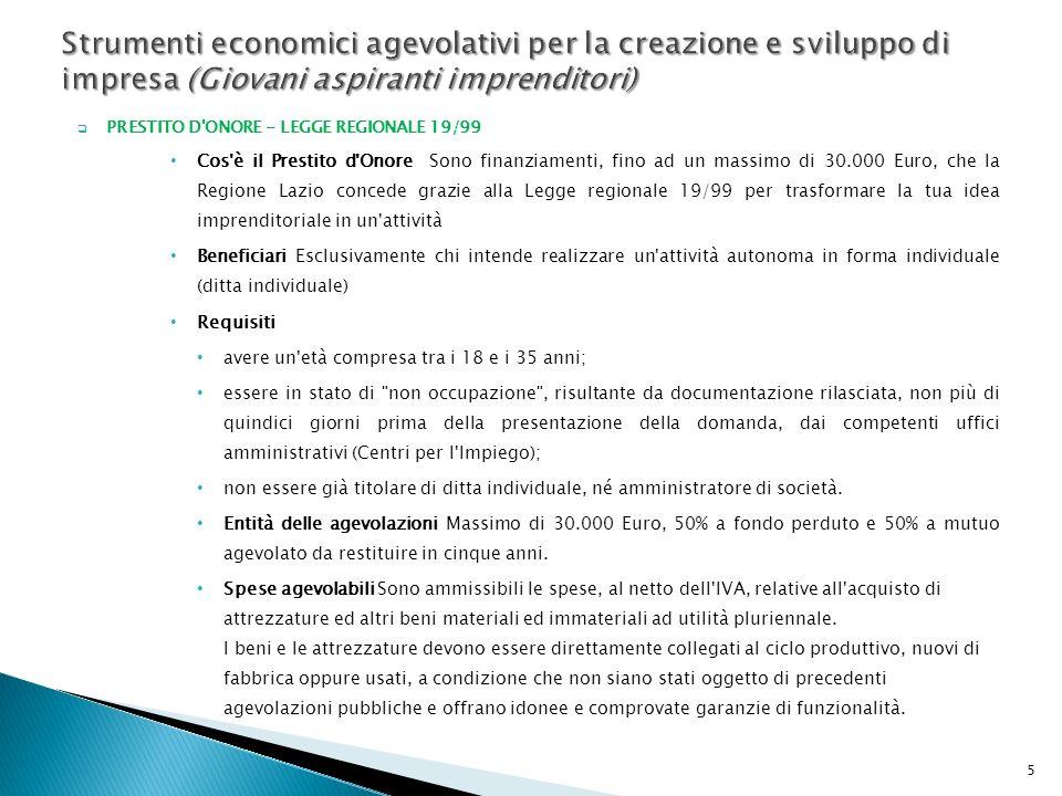 Strumenti economici agevolativi per la creazione e sviluppo di impresa (Giovani aspiranti imprenditori)