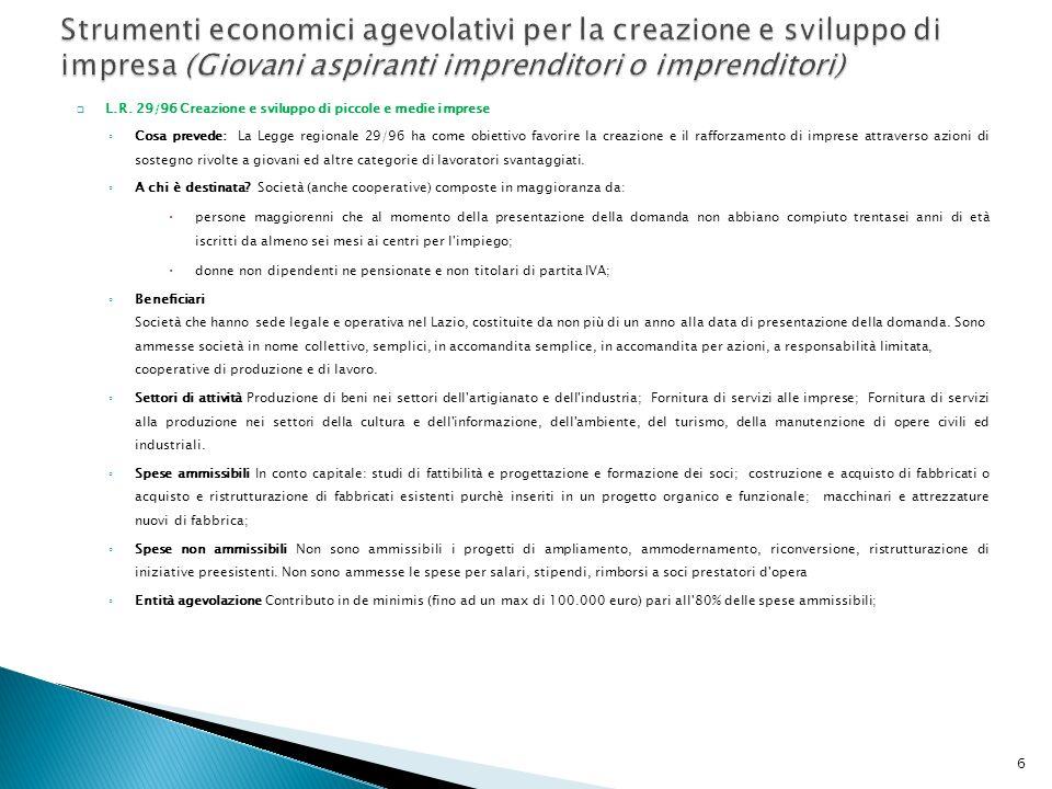 Strumenti economici agevolativi per la creazione e sviluppo di impresa (Giovani aspiranti imprenditori o imprenditori)
