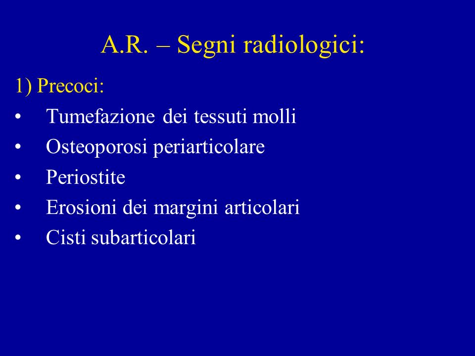 A.R. – Segni radiologici: