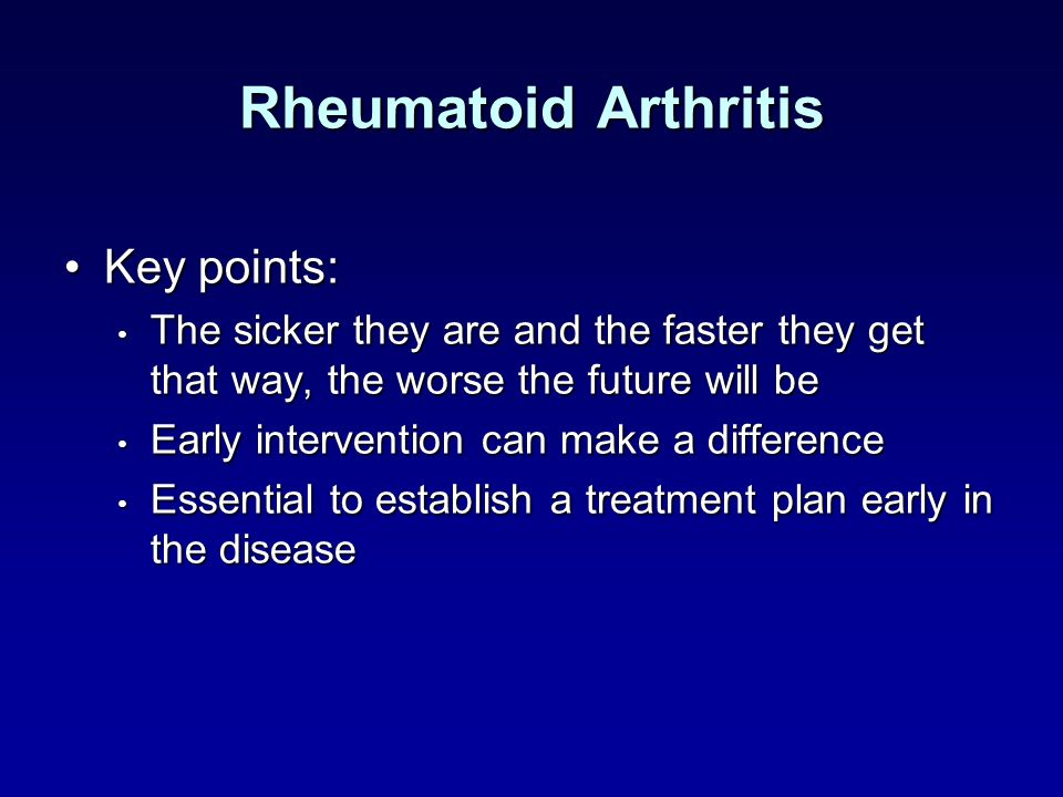 Rheumatoid Arthritis Key points: