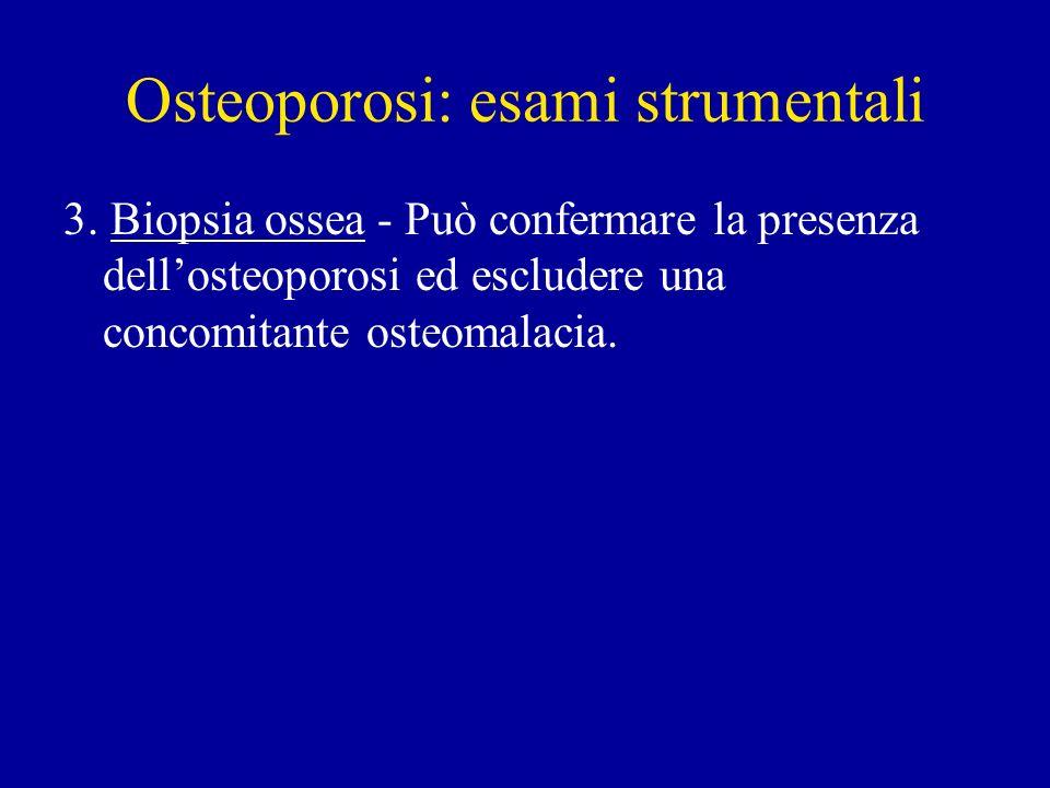 Osteoporosi: esami strumentali
