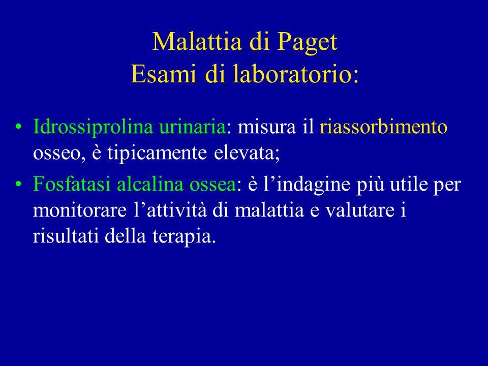 Malattia di Paget Esami di laboratorio: