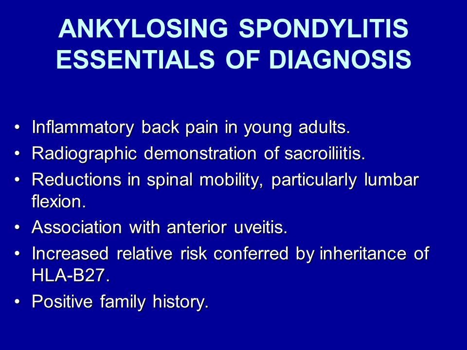 ANKYLOSING SPONDYLlTIS ESSENTIALS OF DIAGNOSIS