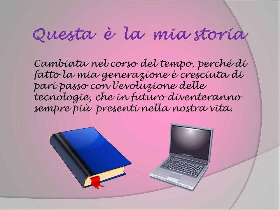 Questa è la mia storia