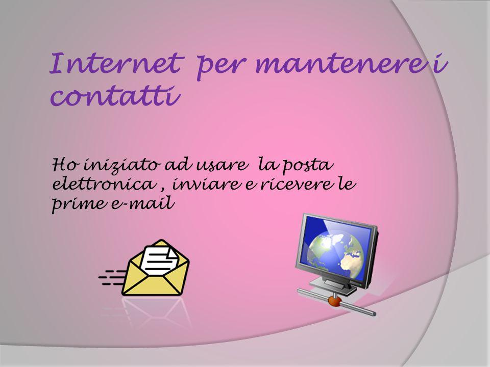 Internet per mantenere i contatti