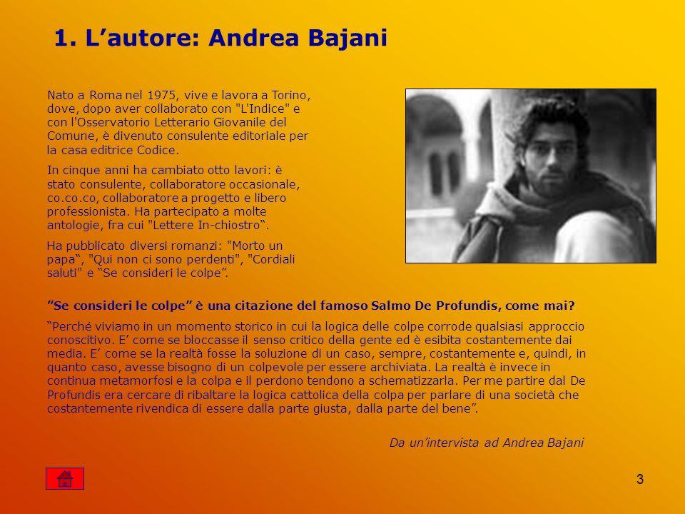 1. L'autore: Andrea Bajani
