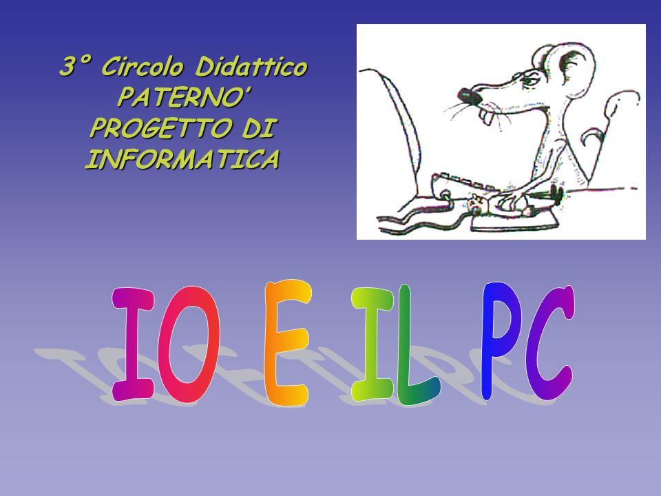 3° Circolo Didattico PATERNO' PROGETTO DI INFORMATICA