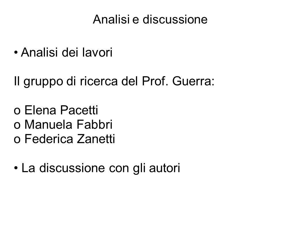 Il gruppo di ricerca del Prof. Guerra: o Elena Pacetti