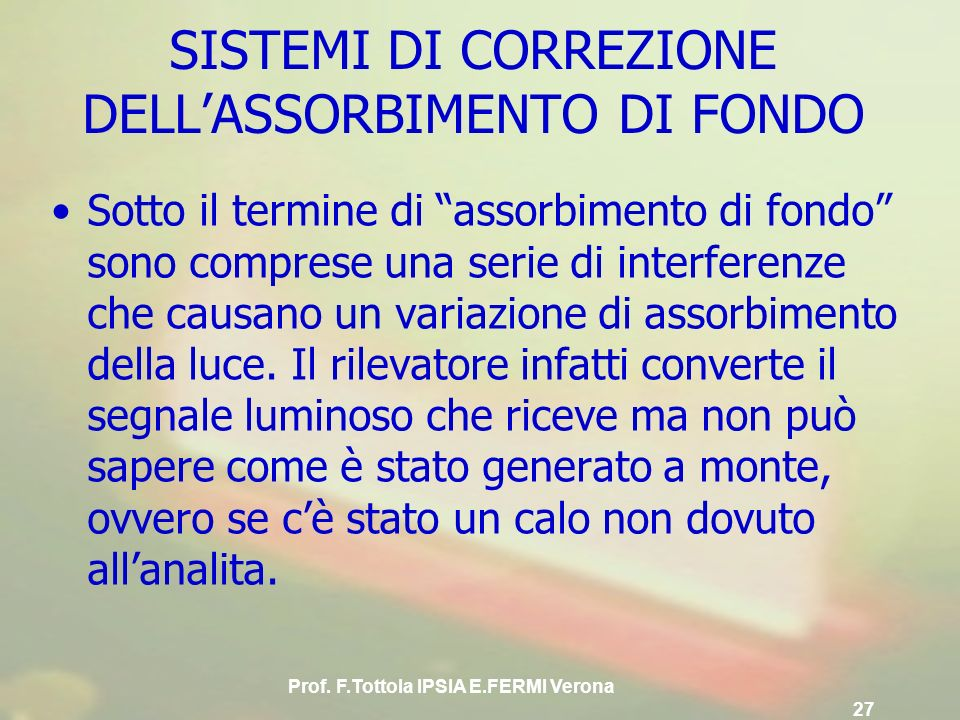 SISTEMI DI CORREZIONE DELL'ASSORBIMENTO DI FONDO