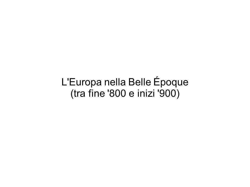 L Europa nella Belle Époque