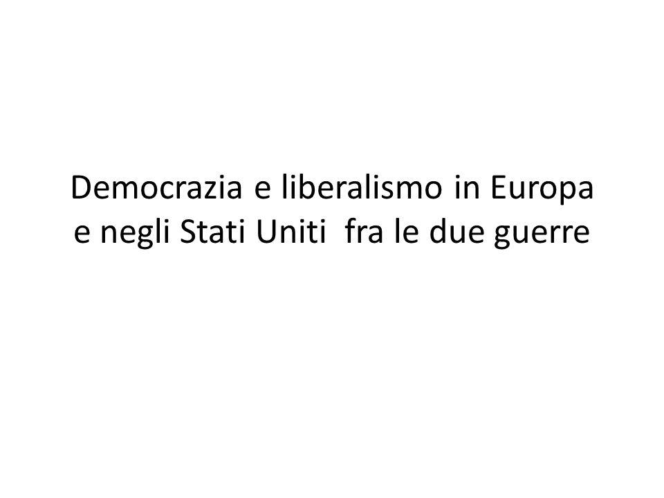 Democrazia e liberalismo in Europa e negli Stati Uniti fra le due guerre