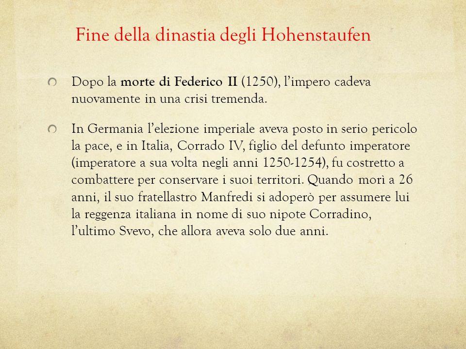 Fine della dinastia degli Hohenstaufen