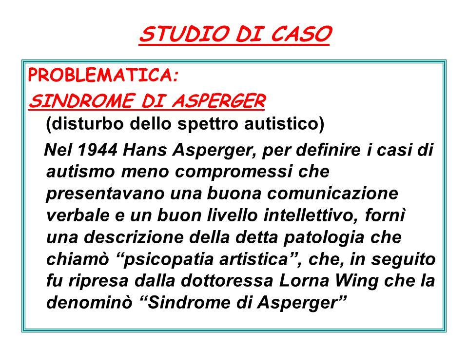 STUDIO DI CASO PROBLEMATICA: