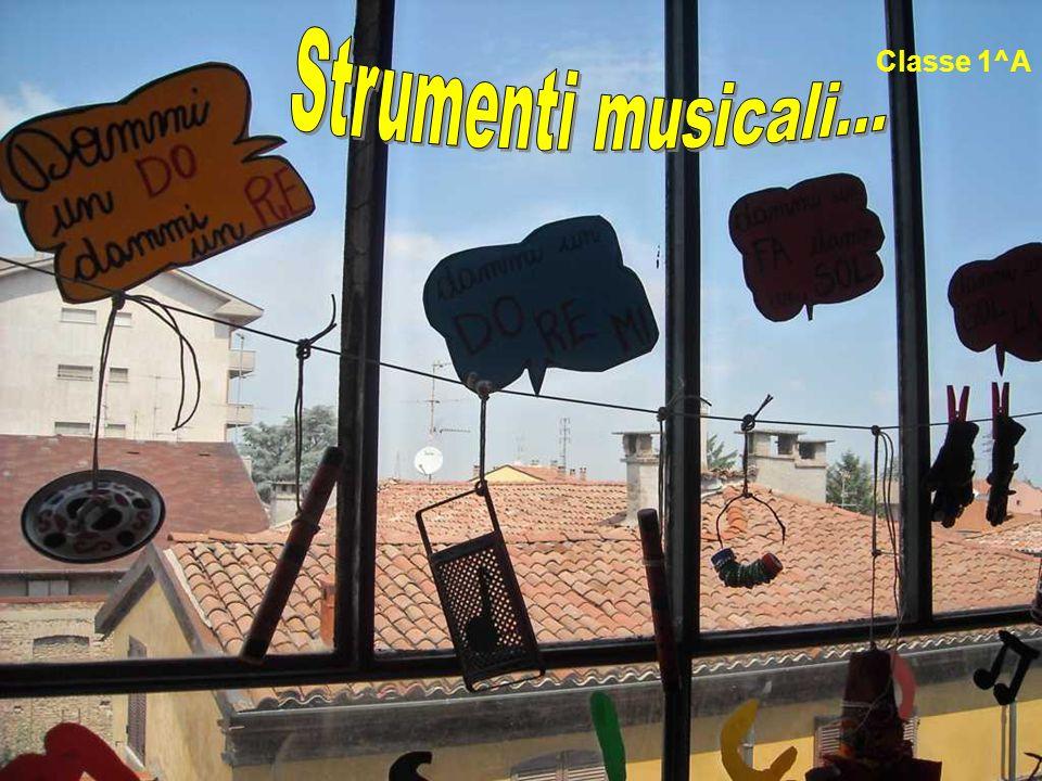 Strumenti musicali... Classe 1^A