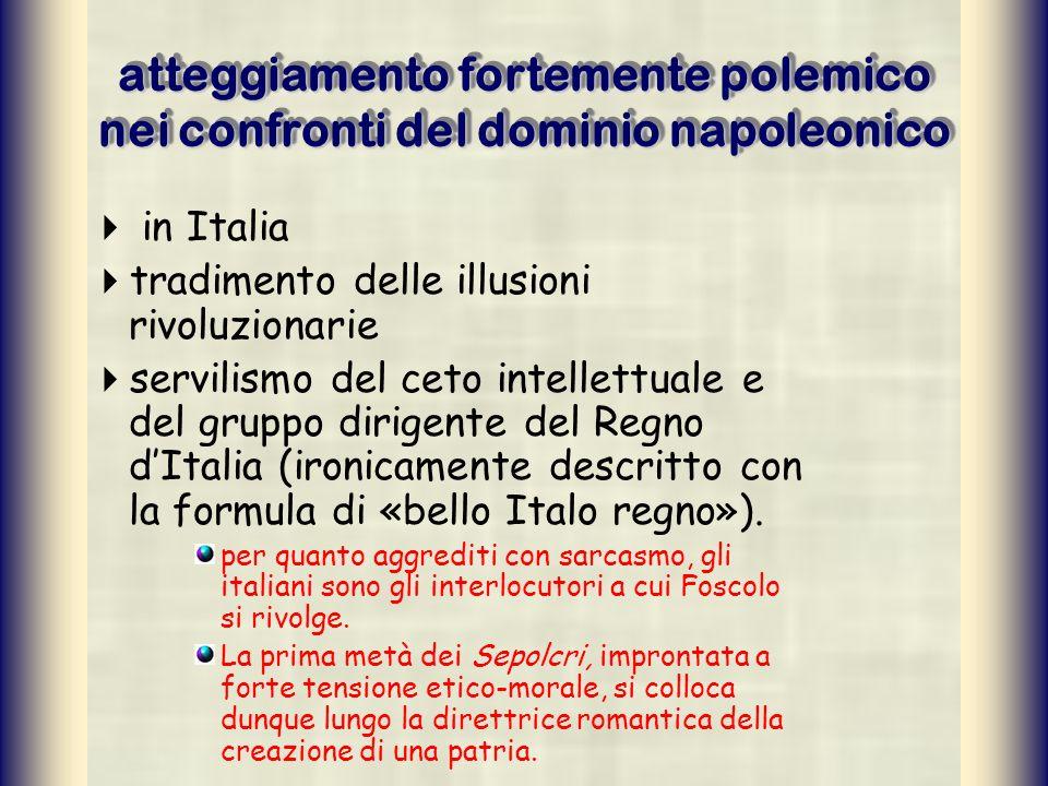 atteggiamento fortemente polemico nei confronti del dominio napoleonico