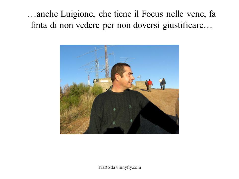 …anche Luigione, che tiene il Focus nelle vene, fa finta di non vedere per non doversi giustificare…