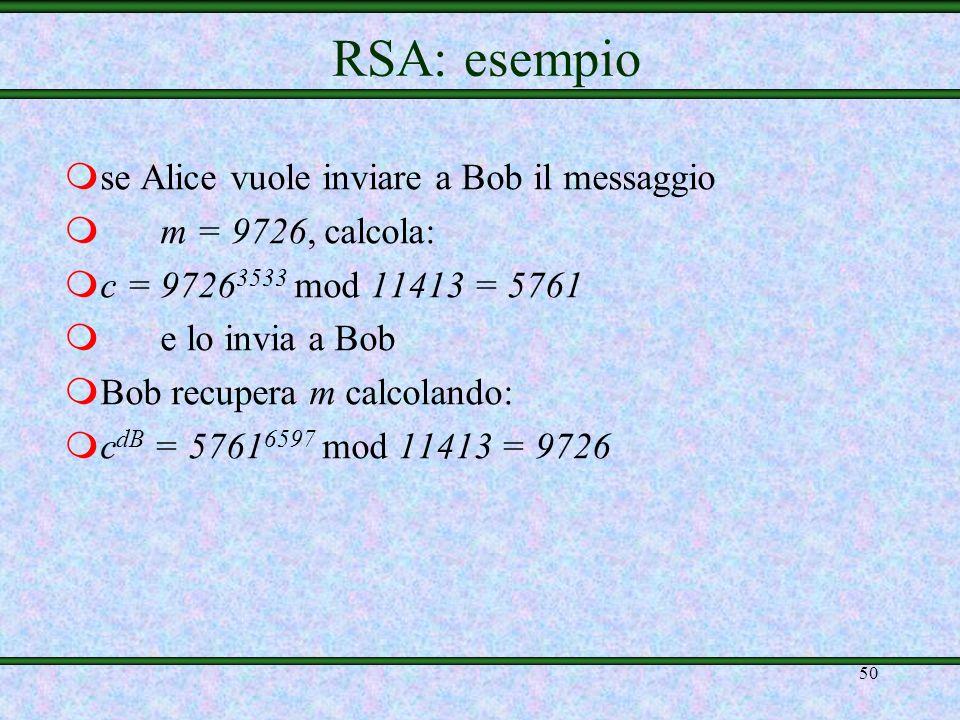 RSA: esempio se Alice vuole inviare a Bob il messaggio