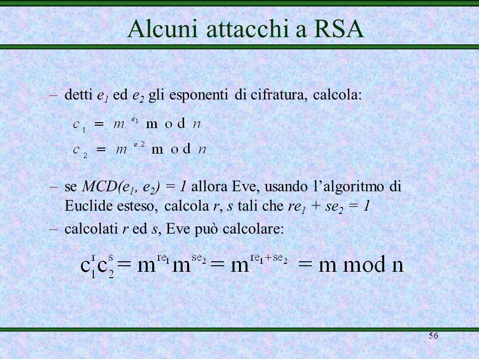 Alcuni attacchi a RSAdetti e1 ed e2 gli esponenti di cifratura, calcola: