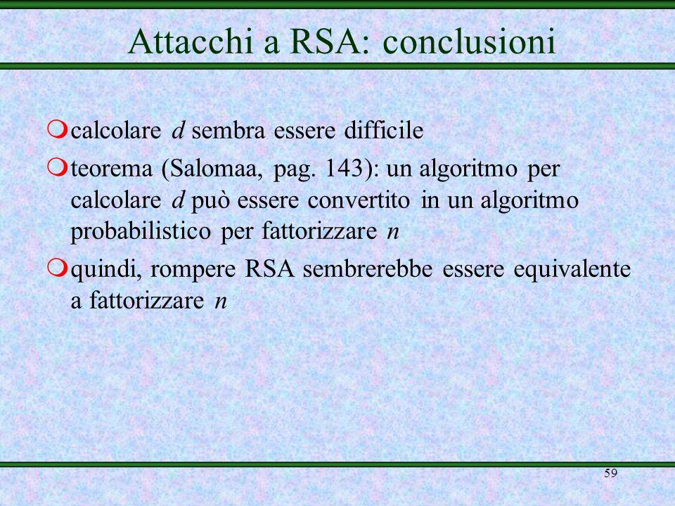 Attacchi a RSA: conclusioni
