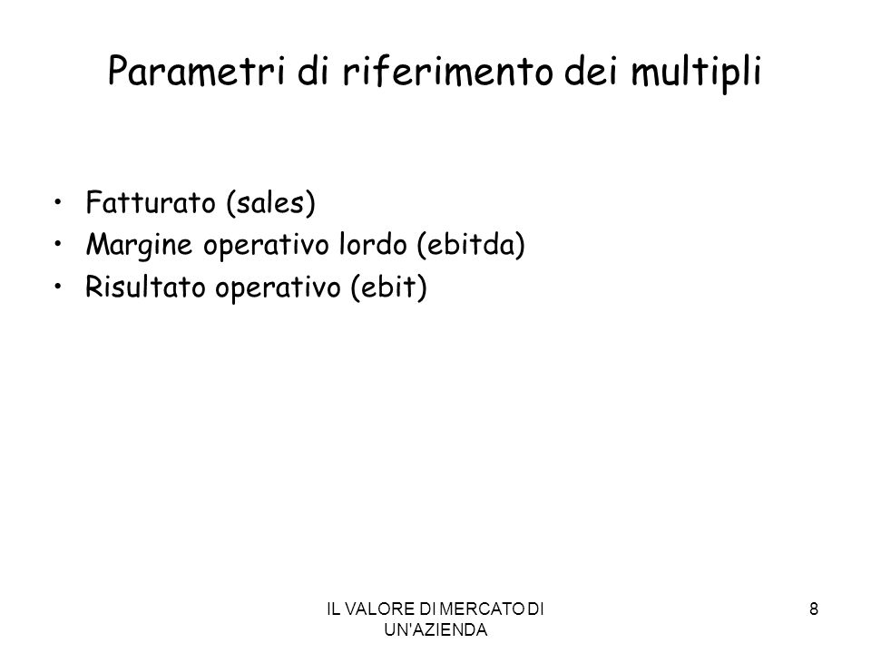 Parametri di riferimento dei multipli