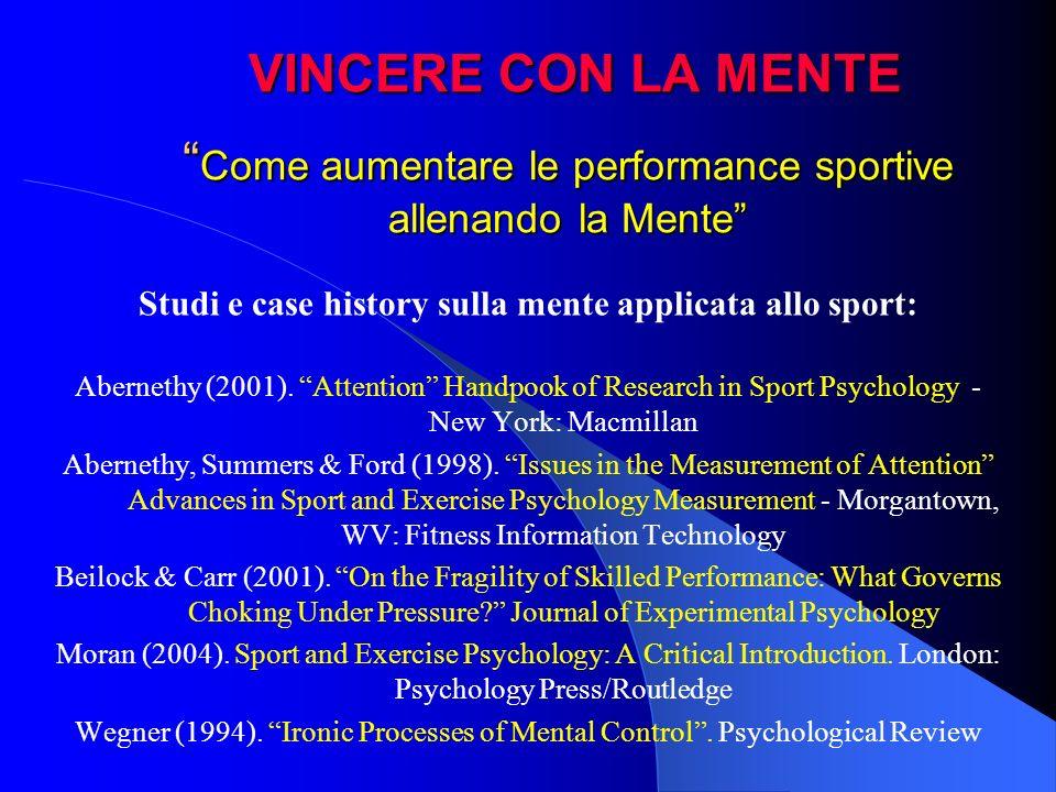 Studi e case history sulla mente applicata allo sport: