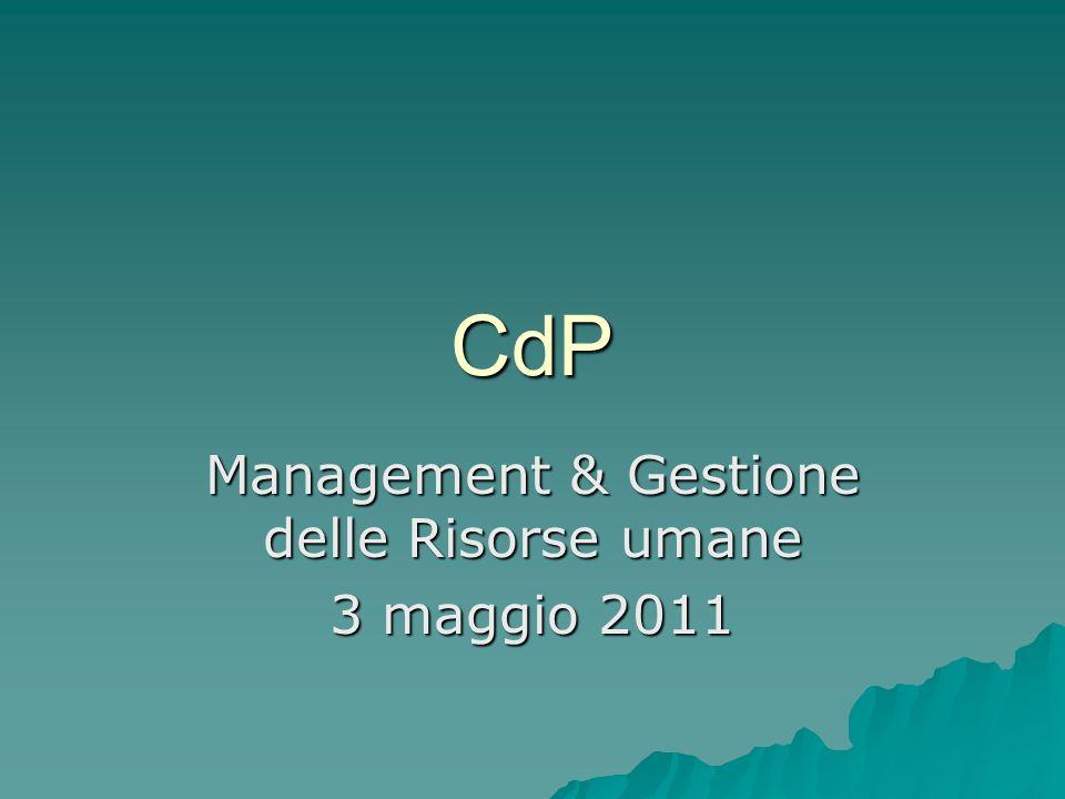 Management & Gestione delle Risorse umane 3 maggio 2011