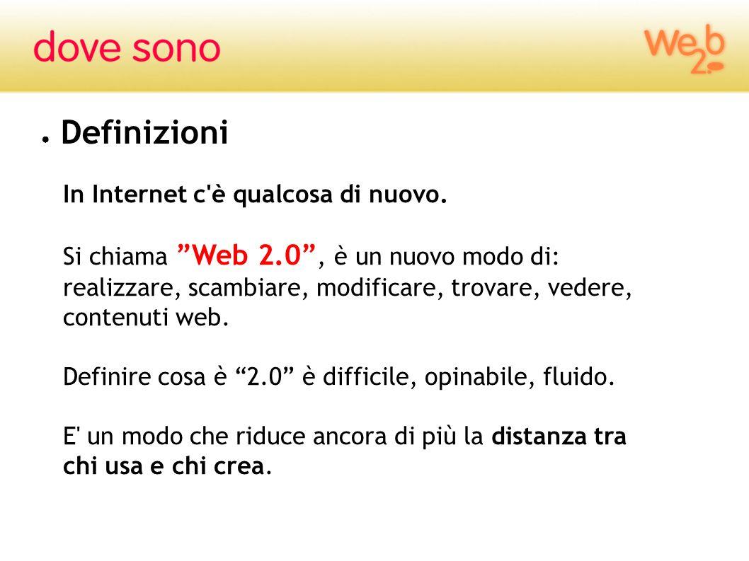 Definizioni In Internet c è qualcosa di nuovo.