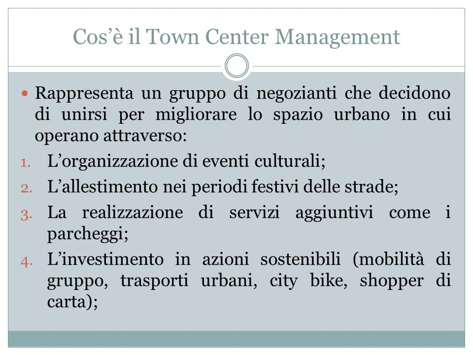 Cos'è il Town Center Management