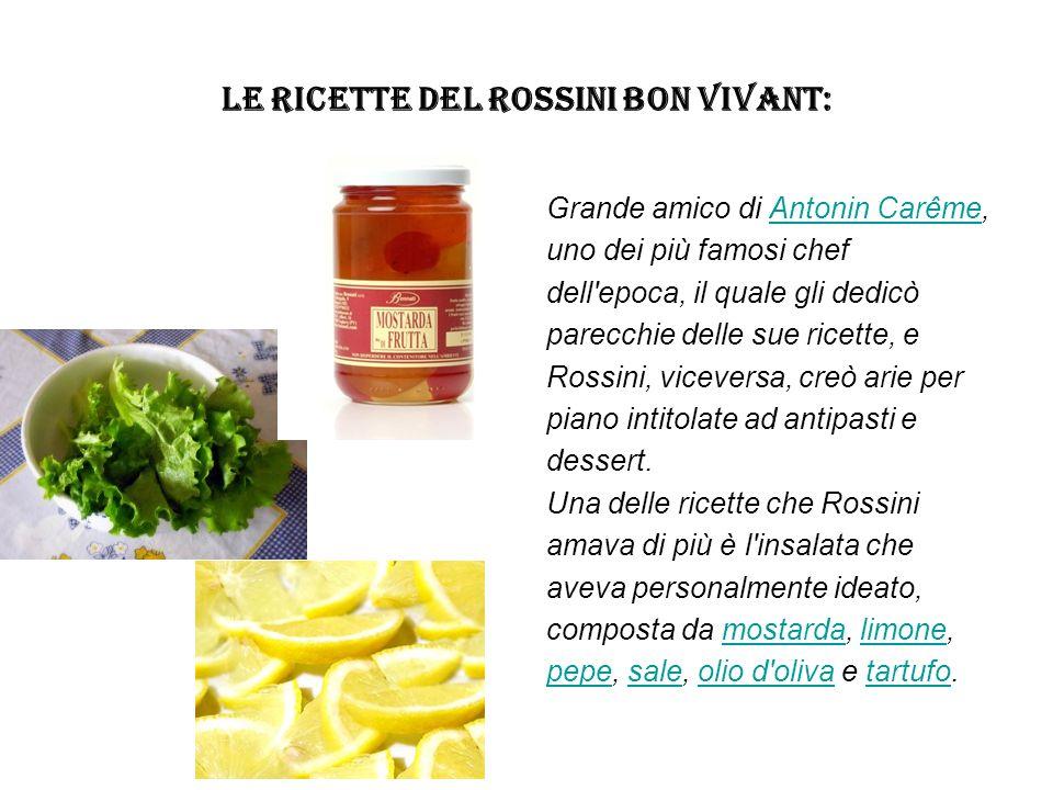 LE RICETTE DEL ROSSINI BON VIVANT:
