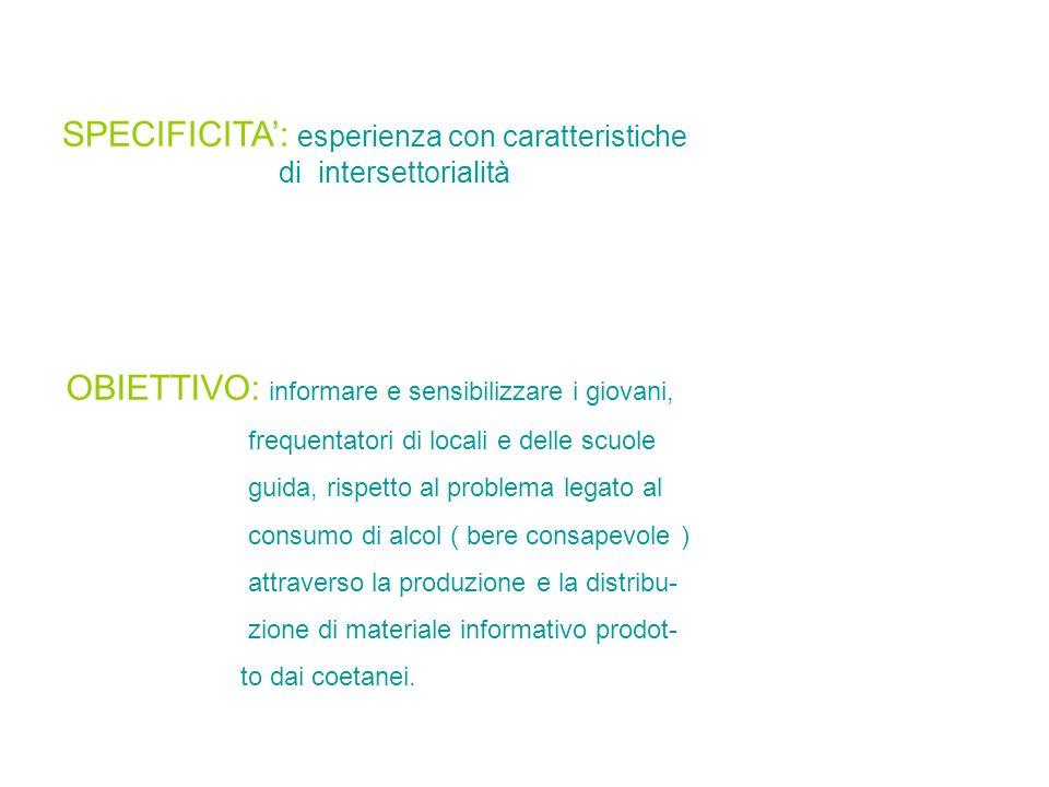 SPECIFICITA': esperienza con caratteristiche