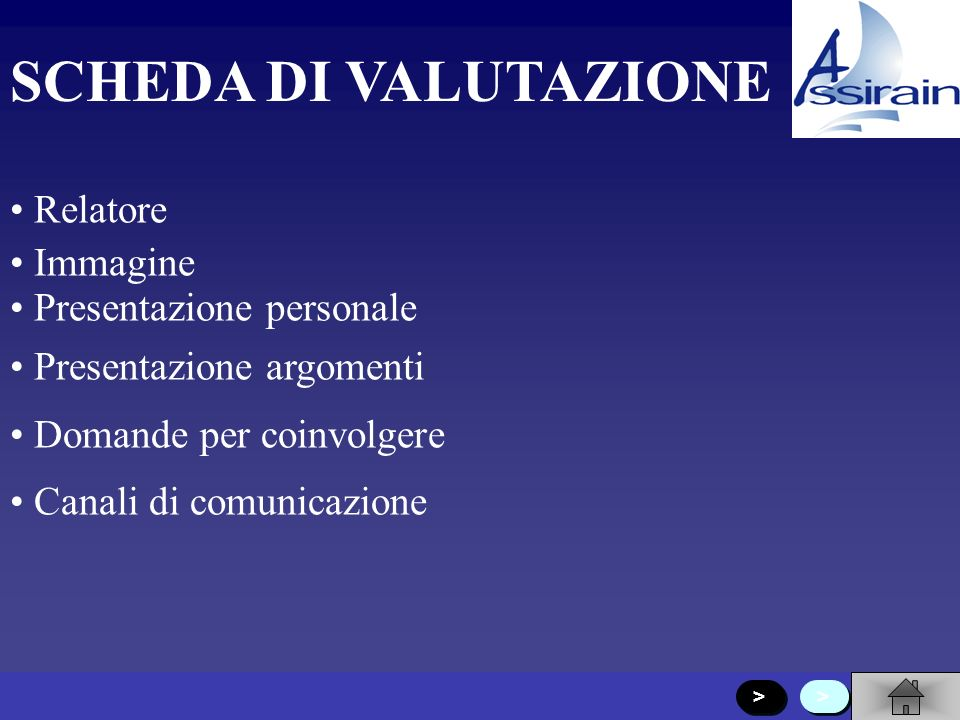 SCHEDA DI VALUTAZIONE Relatore Immagine Presentazione personale
