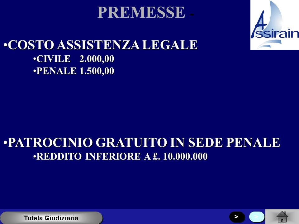 PREMESSE - COSTO ASSISTENZA LEGALE PATROCINIO GRATUITO IN SEDE PENALE