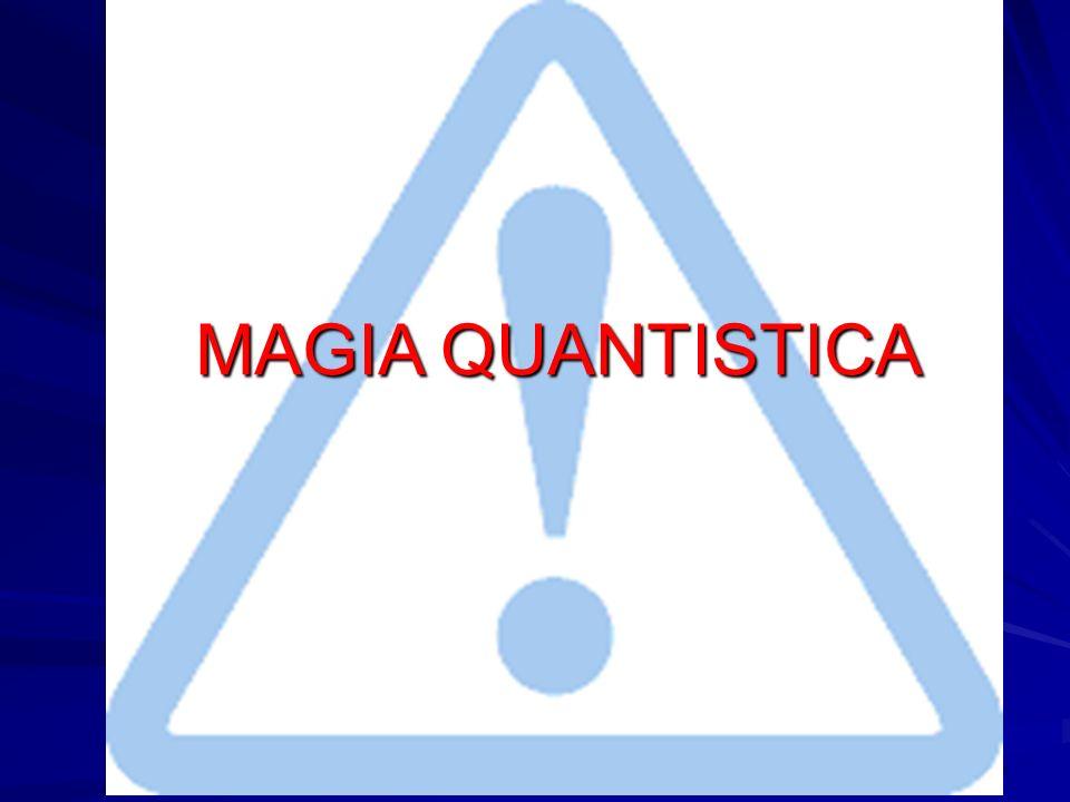 MAGIA QUANTISTICA