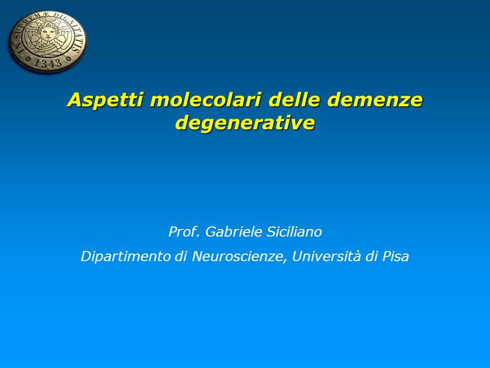 Aspetti molecolari delle demenze degenerative