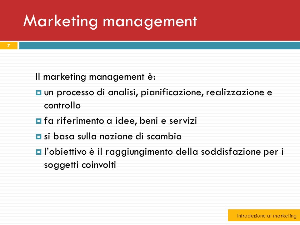 Marketing management Il marketing management è: