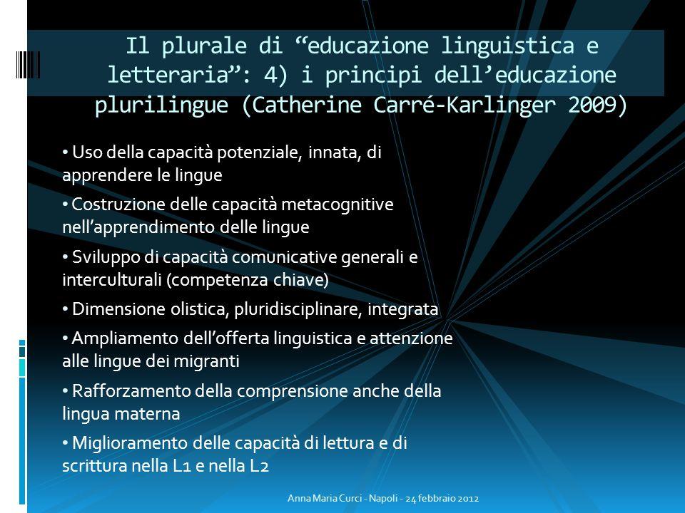Il plurale di educazione linguistica e letteraria : 4) i principi dell'educazione plurilingue (Catherine Carré-Karlinger 2009)