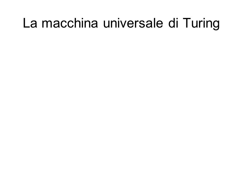 La macchina universale di Turing