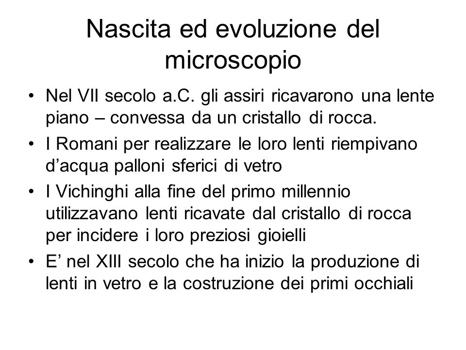 Nascita ed evoluzione del microscopio
