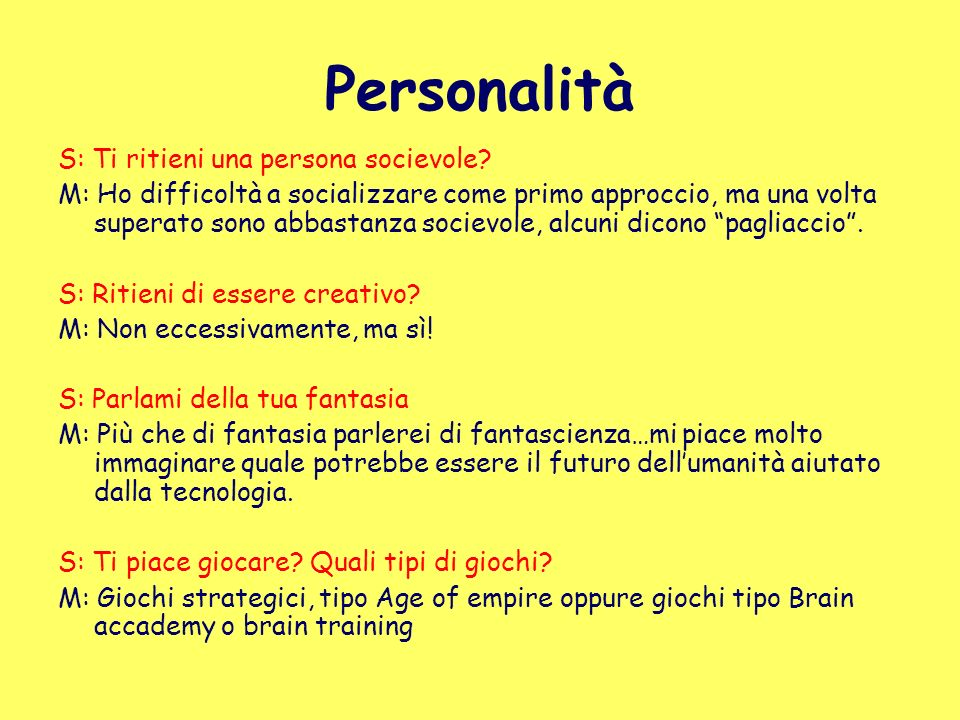 Personalità S: Ti ritieni una persona socievole