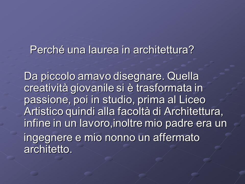 Perché una laurea in architettura