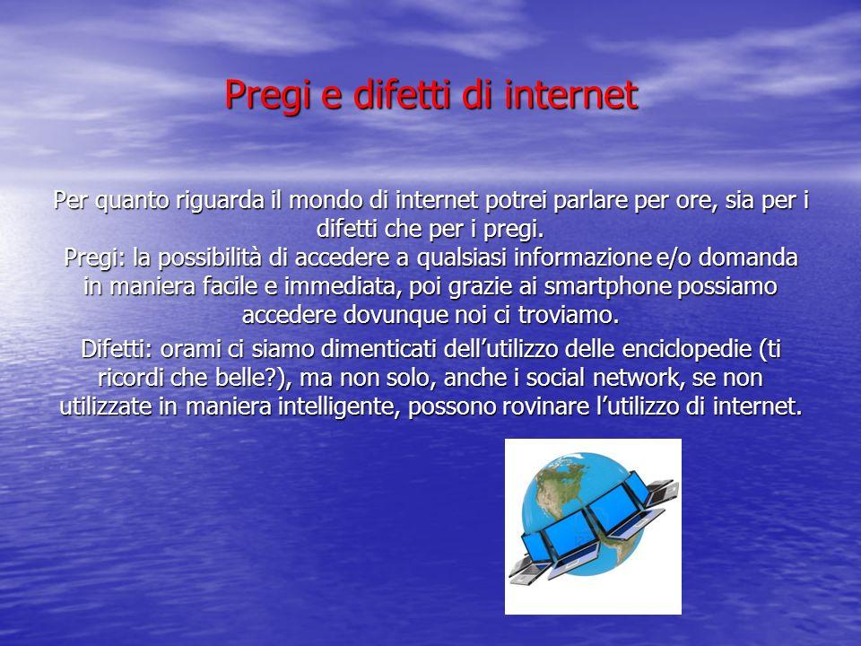Pregi e difetti di internet