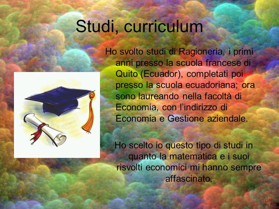 Studi, curriculum