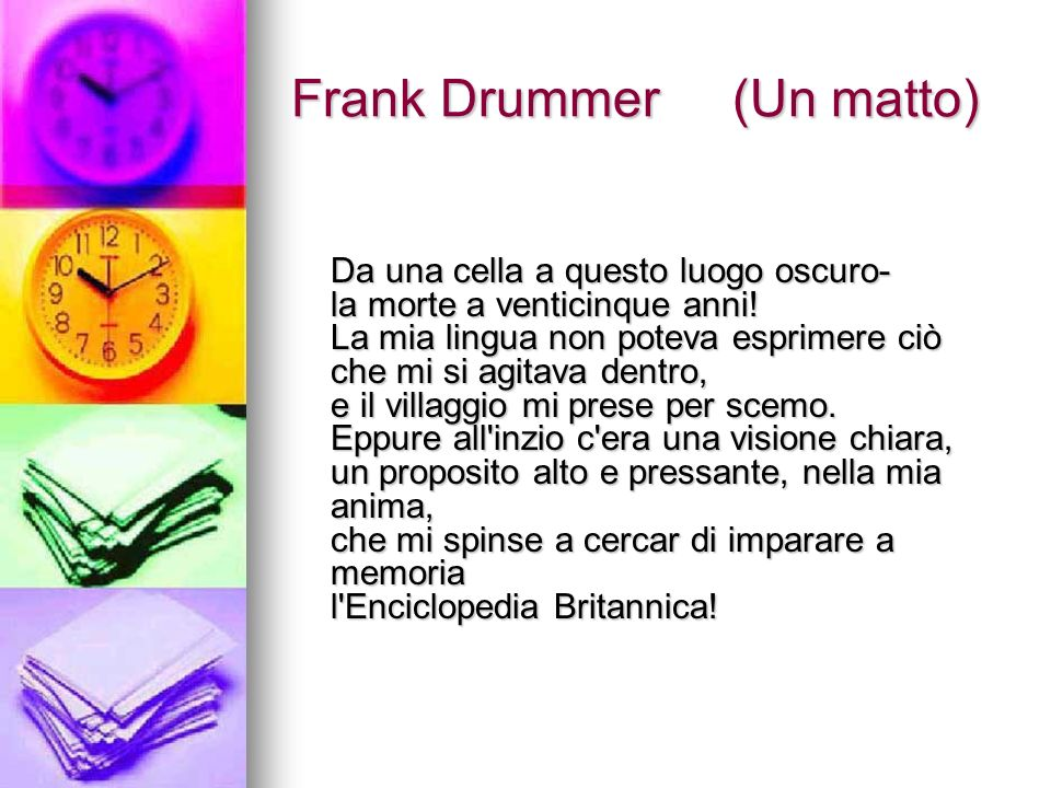 Frank Drummer (Un matto)