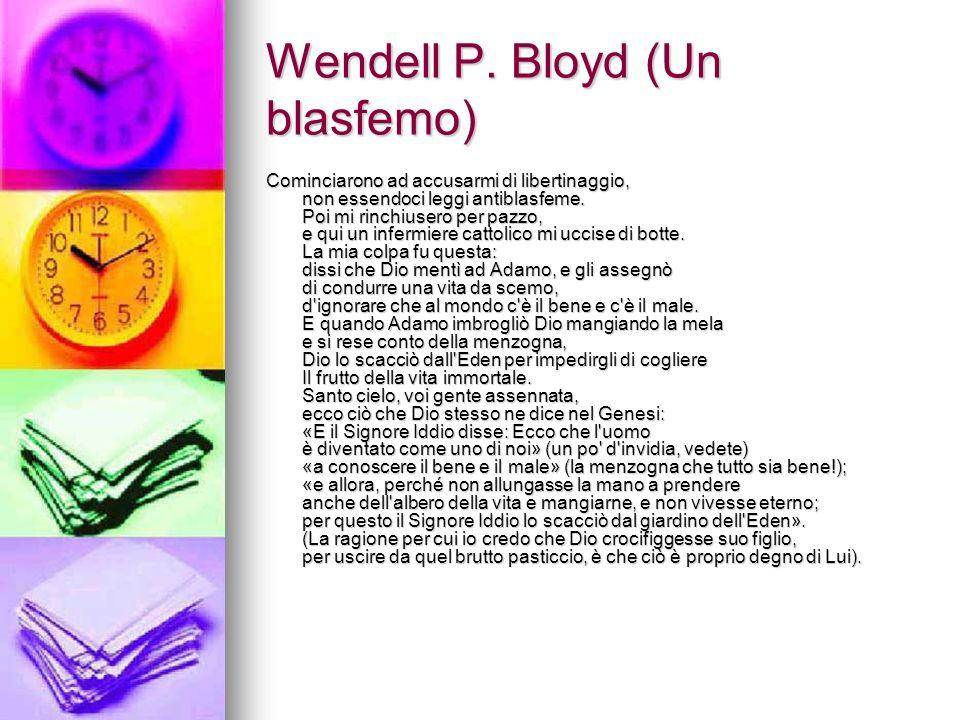 Wendell P. Bloyd (Un blasfemo)