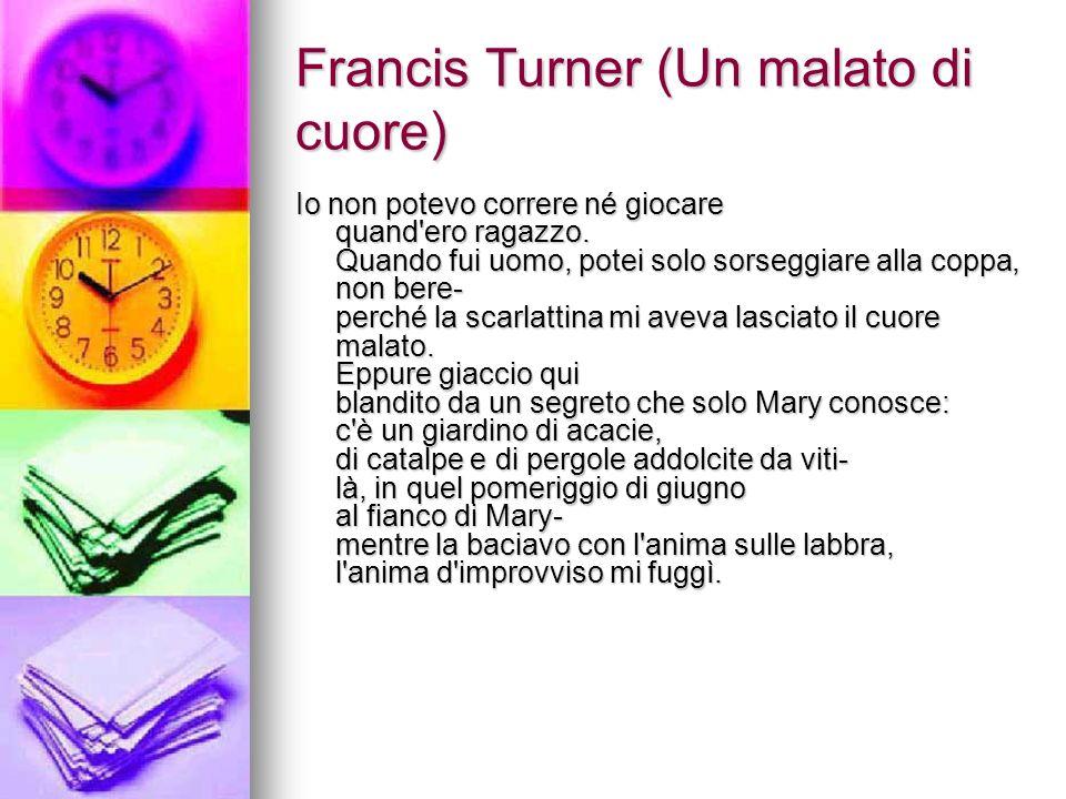 Francis Turner (Un malato di cuore)