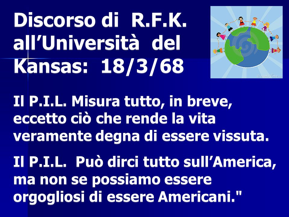 Discorso di R.F.K. all'Università del Kansas: 18/3/68