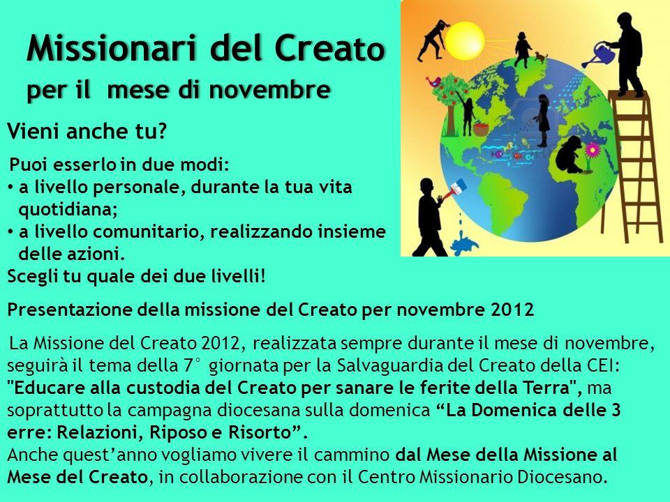 Missionari del Creato per il mese di novembre Vieni anche tu