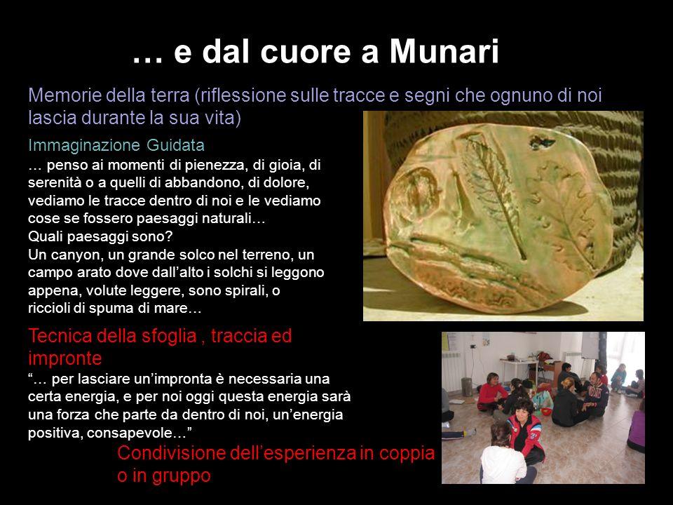 … e dal cuore a Munari Memorie della terra (riflessione sulle tracce e segni che ognuno di noi lascia durante la sua vita)